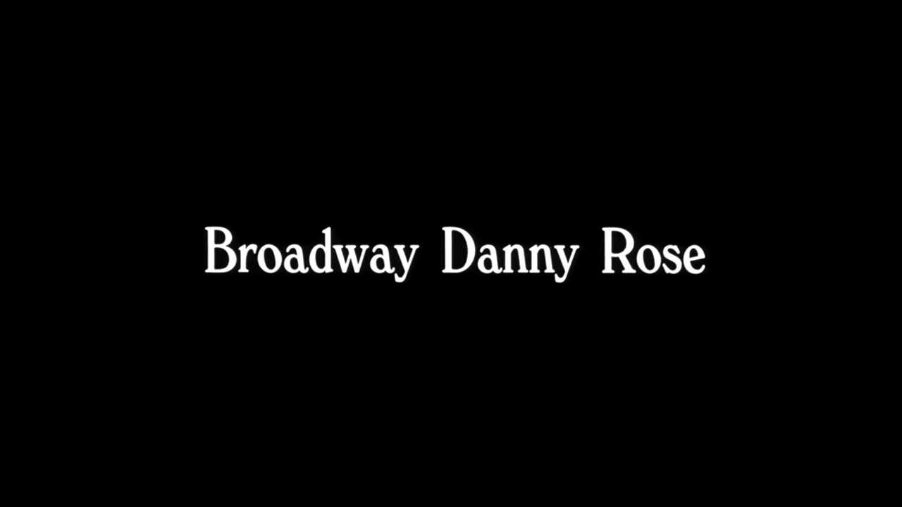 Broadway Danny Rose - The Woody Allen Pages