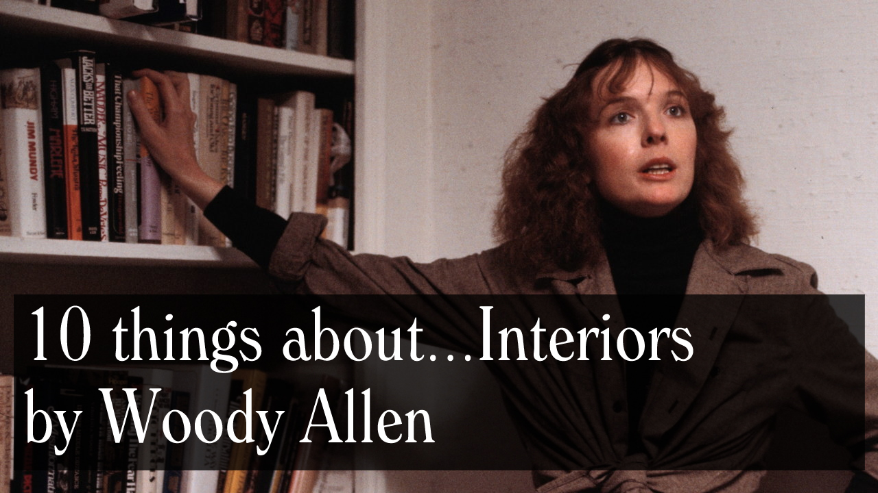 video 10 things about interiors the woody allen pages
