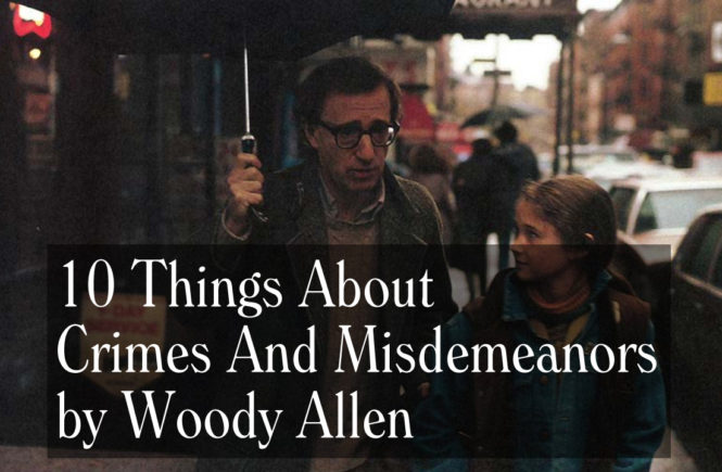 essays on crimes and misdemeanors Woody allen's crimes and misdemeanors is a thriller a gritty but electrifying mix of character study and crime a video essay on the excellence of.
