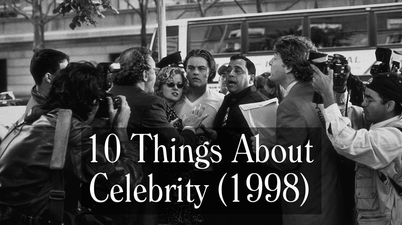 Video 10 Things About Celebrity 1998 Trivia Cast Cameos And More The Woody Allen Pages